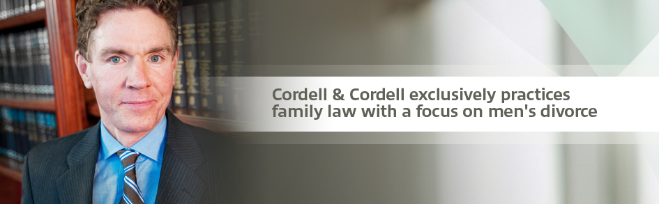 Cordell & Cordell exclusively practices family law with a focus on men's divorce